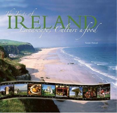 The Taste of Ireland : Landscape, Culture and Food