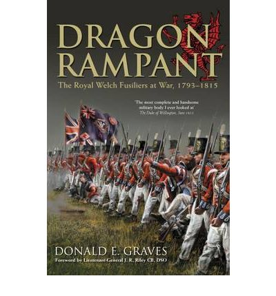 Dragon Rampant : The Royal Welch Fusiliers at War