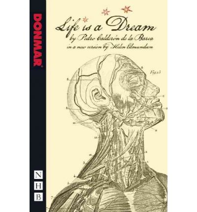 pedro calderon de la barca life is a dream In the upcoming calderón's two dreams, the magis theatre company will  perform both versions of pedro calderón de la barca's famous play  this shift  seems appropriate for a jesuit-educated man who started his life as a.