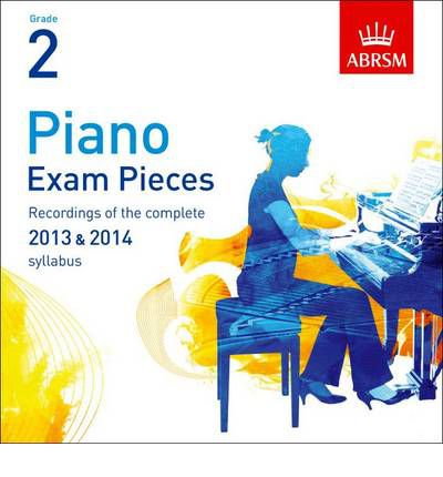 Piano Exam Pieces 2013 & 2014 CD, ABRSM Grade 2 2014