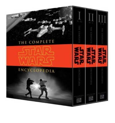 "The Complete ""Star Wars"" Encyclopedia"