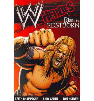 WWE: Heroes: Rise of the Firstborn