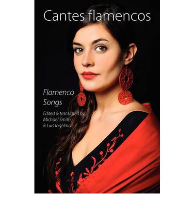Cantes Flamencos (Flamenco Songs)