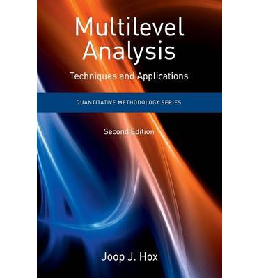 Multilevel Analysis : Techniques and Applications