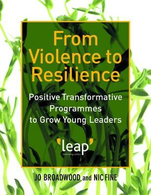 From Violence to Resilience