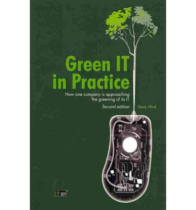 Manuale di download gratuito Green IT in Practice : How One Company is Approaching the Greening of Its IT 9781849280518 in italiano PDF CHM by Gary Hird