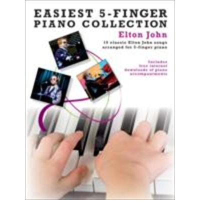 Easiest 5-Finger Piano Collection : Elton John