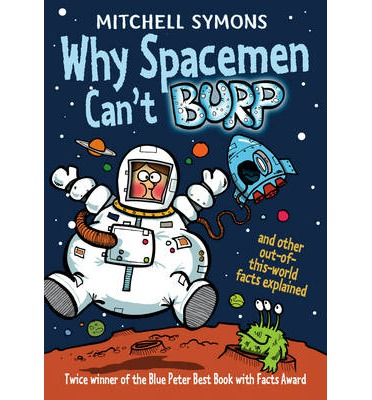 Why Spacemen Can't Burp...