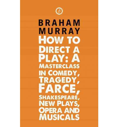How to direct a play a masterclass in comedy tragedy for Farcical comedy plays