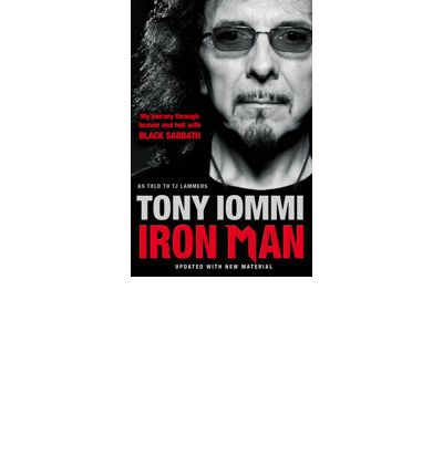 Iron Man : My Journey Through Heaven and Hell with Black Sabbath