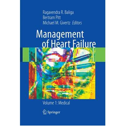 Management of Heart Failure: Medical Volume 1