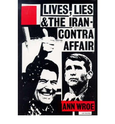 assessment of the iranian contra affair politics essay Presidents ronald reagan's apologia on the iran-contra affair in h r ryan (ed), oratorical encounters: selected studies and sources of twentieth-century political accusations and apologies (pp 281-306.
