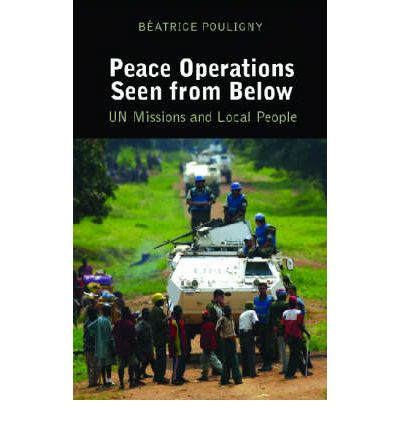 Peace Operations Seen from Below : U.N. Missions and Local People