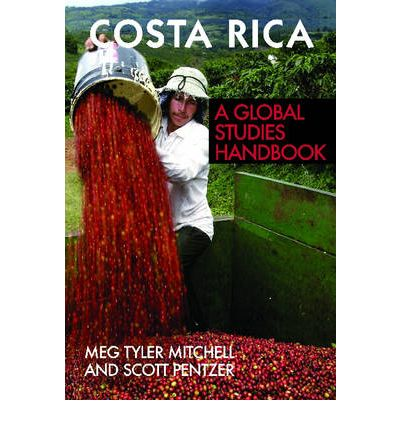 mitchell and pentzer costa rica a global studies handbook