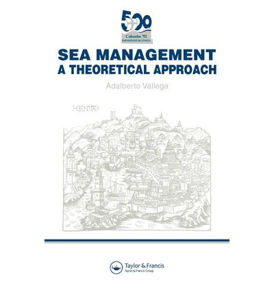 Sea Management : A Theoretical Approach
