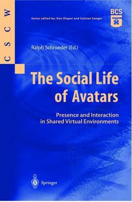The Social Life of Avatars