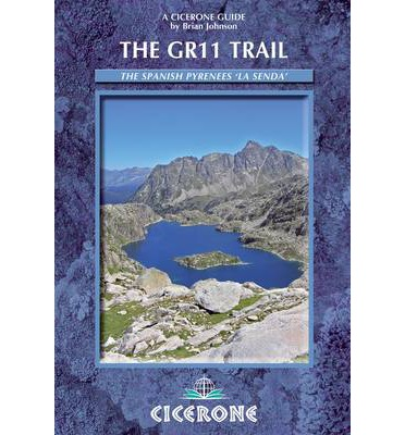 The GR11 Trail - La Senda : Through the Spanish Pyrenees