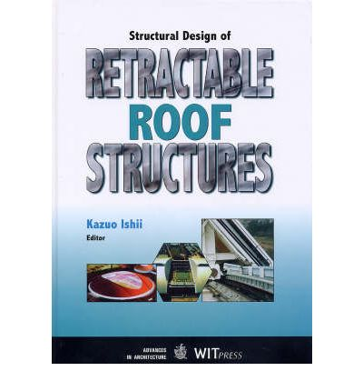 Structural Design of Retractable Roof Structures