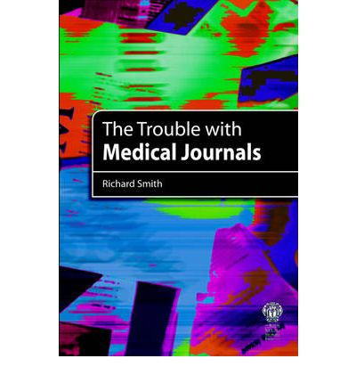 The Trouble with Medical Journals