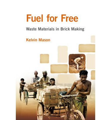 Fuel for Free? : Waste Materials in Brick Making