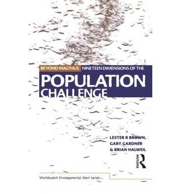 lester r brown essays Lester r brown: population growth and water supply are on a collision course  hunger is set to become the main issue.