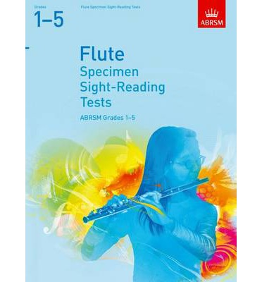 Specimen Sight-Reading Tests for Flute, Grades 1-5