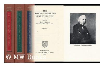 The Correspondence of Lord Overstone: 3 vols