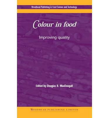 Colour in Food : Improving Quality