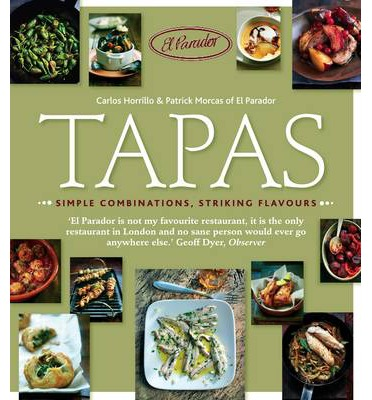 Tapas: Simple Combinations, Striking Flavours