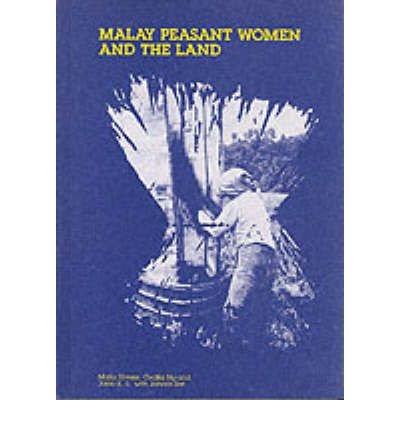 Malay and Peasant Women and the Land  Hardcover  by Maila Stivens, Cecilia Ng...