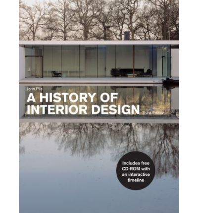 A history of interior design john pile 9781856695961 for Interior design history books