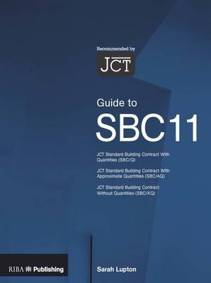 Guide to the JCT Standard Building Contract