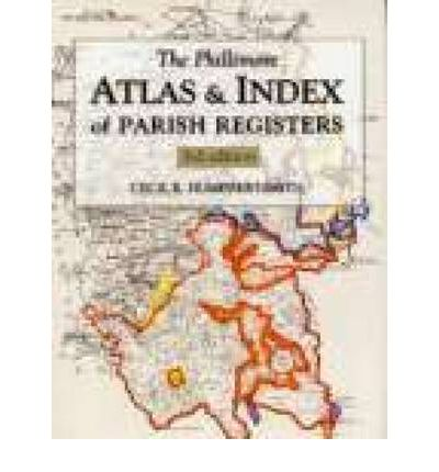 The Phillimore Atlas and Index of Parish Registers