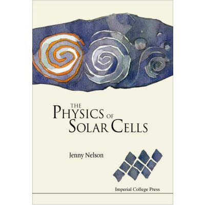 The Physics of Solar Cells