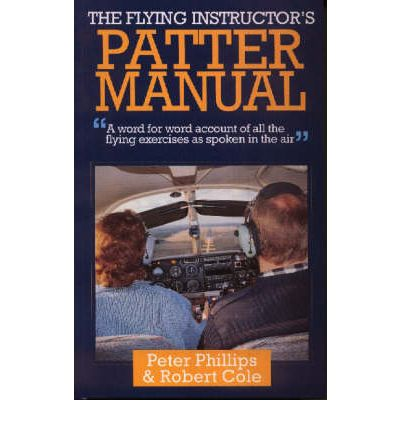 The Flying Instructor's Patter Manual