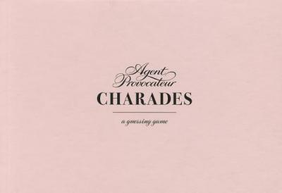 Agent Provocateur: Charades : A Guessing Game