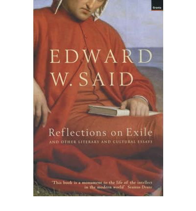 Said reflections on exile and other essays for scholarships