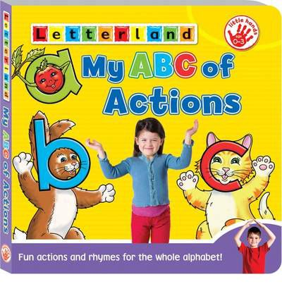 My ABC of Actions: An A-Z of Rhymes & Letter Actions