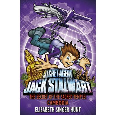 Jack Stalwart: The Secret of the Sacred Temple : Cambodia: Book 5