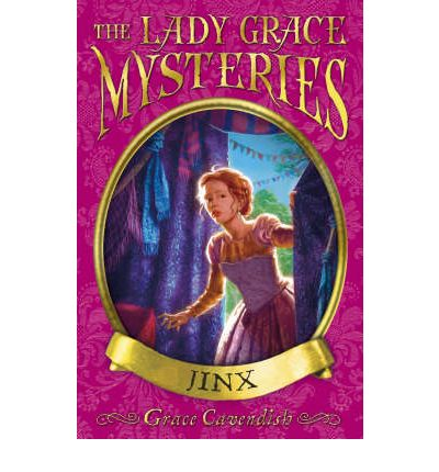 The Lady Grace Mysteries: Jinx