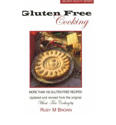 Gluten Free Cooming : More Than 150 Gluten Free Recipes