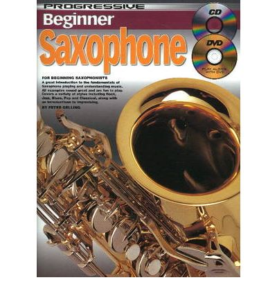 progressive beginner saxophone peter gelling 9781864691207. Black Bedroom Furniture Sets. Home Design Ideas