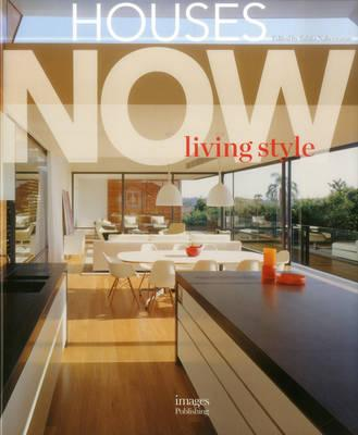 Houses Now : Living Style