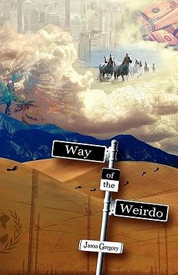 Way of the Weirdo