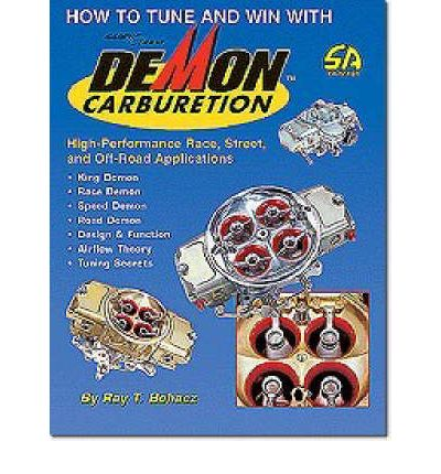"""Audio books download amazon How to Tune and Win with DEMON Carburetion by Ray T. Bohacz,Monica Dwyer Abress""""  PDF"""