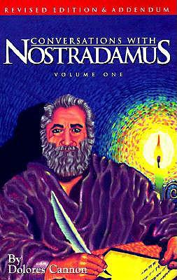 Conversations with Nostradamus: Addendum v. 1
