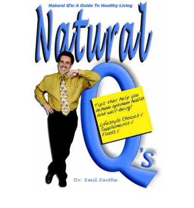 Natural Q's : A Guide to Healthy Living