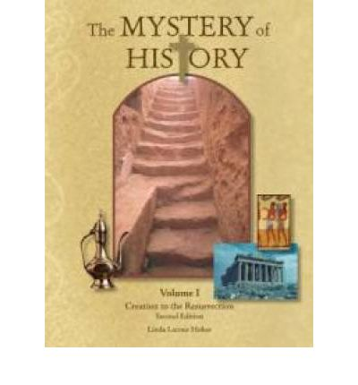Mystery of History Volume 1 Revised : 2nd Edition