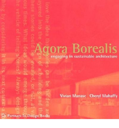 Agora Borealis Engaging in Sustainable Architecture