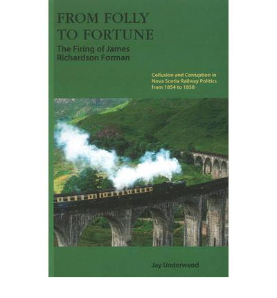 From Folly to Fortune: The Firing of James Richardson Forman  Paperback  by U...